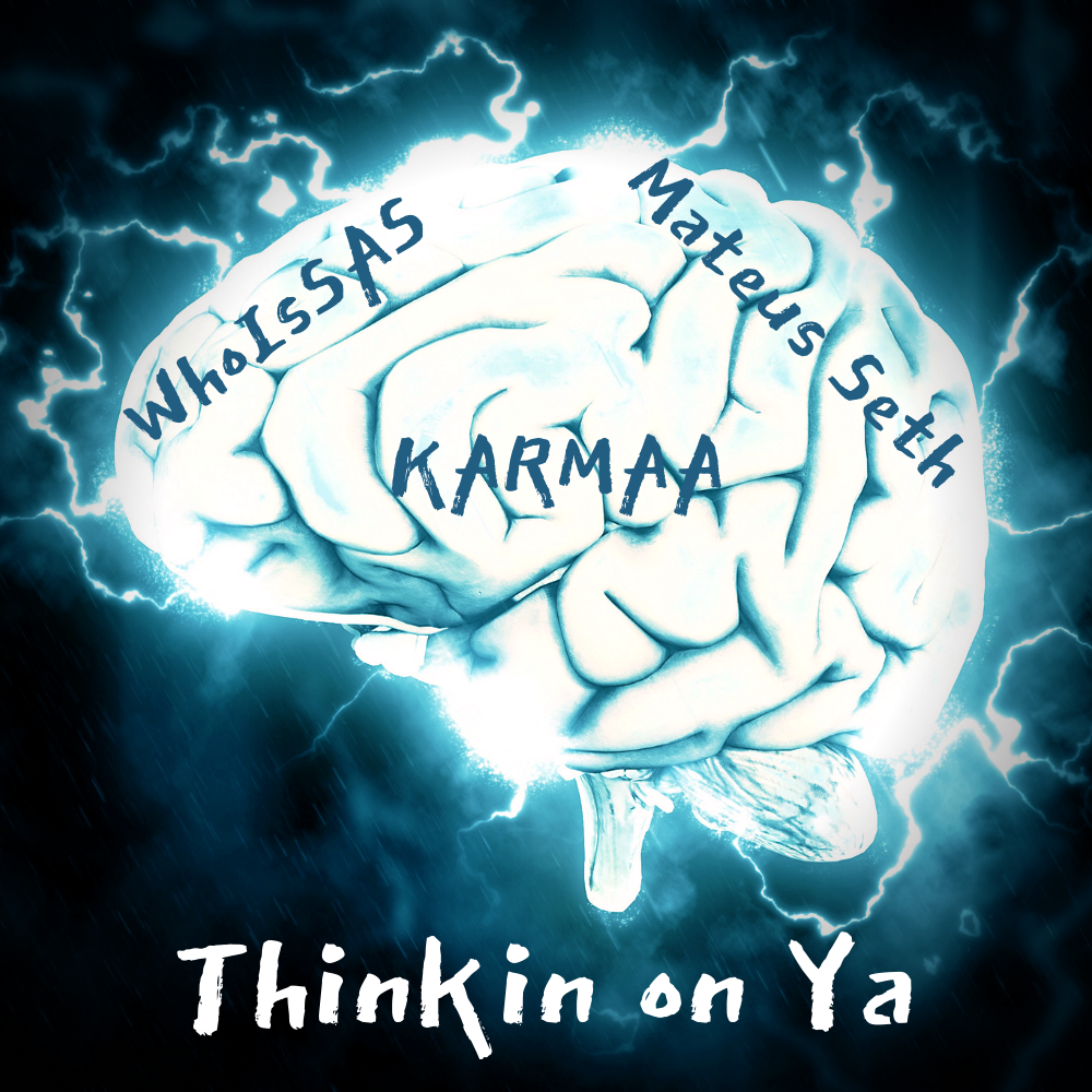 Thinkin on Ya